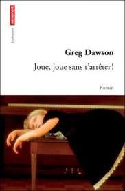 greg-dawson-joue-joue-sans-t-arreter